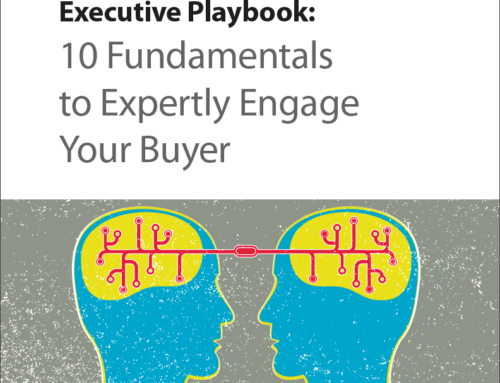 10 Fundamentals to Expertly Engage Your Buyers
