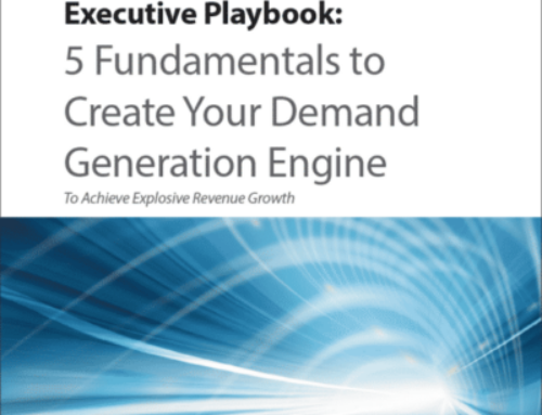 5 Fundamentals to Create Your Demand Generation Engine
