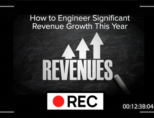 How to Engineer Significant Revenue Growth this Year